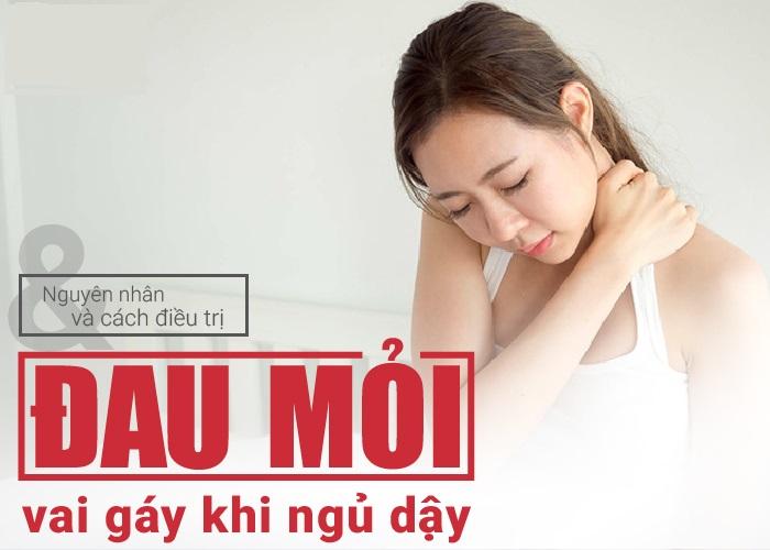 Đau mỏi vai gáy là bệnh gì? Phương pháp điều trị