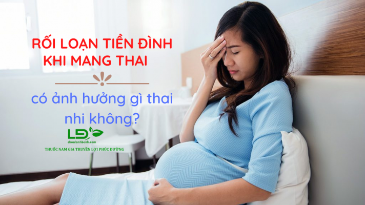 Rối loạn tiền đình khi mang thai