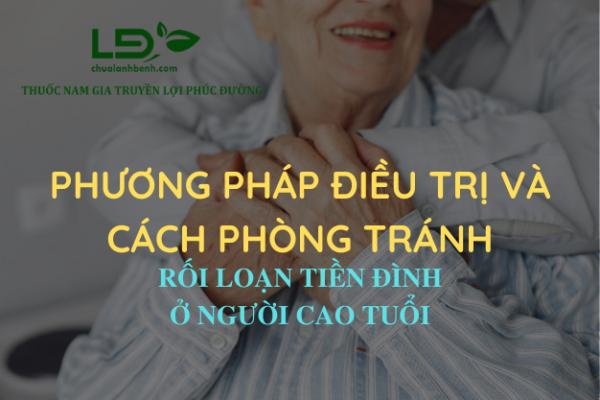 Phương pháp điều trị và phòng tránh rối loạn tiền đình ở người cao tuổi