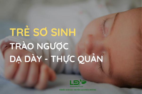 Trào ngược dạ dày thực quản ở trẻ sơ sinh