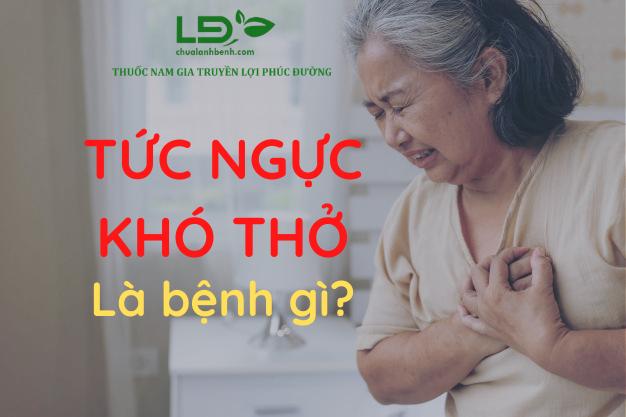 Tức ngực khó thở là dấu hiệu bệnh gì