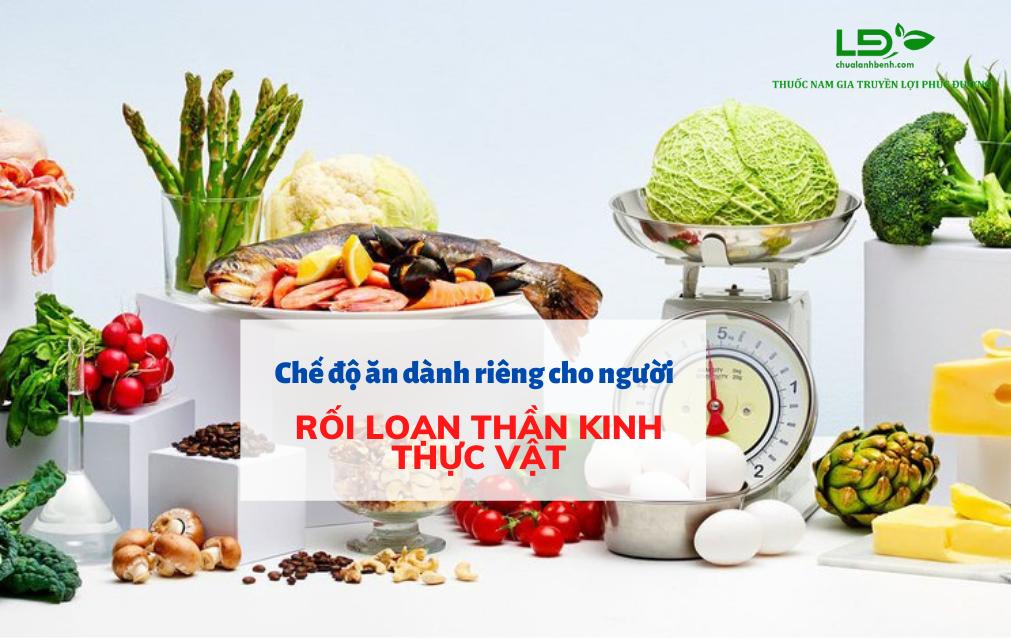 che-do-an-danh-rieng-cho-nguoi-roi-loan-than-kinh-thuc-vat