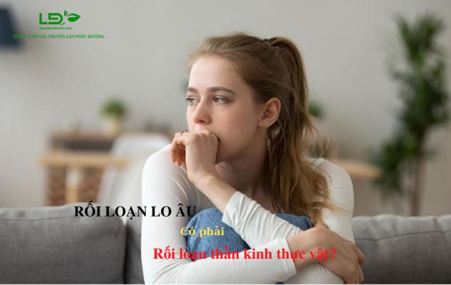 roi-loan-lo-au-co-phai-roi-loan-than-kinh-thuc-vat